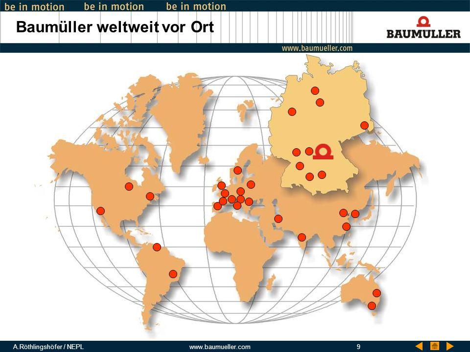 Baumüller weltweit vor Ort