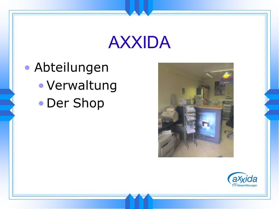 AXXIDA Abteilungen Verwaltung Der Shop