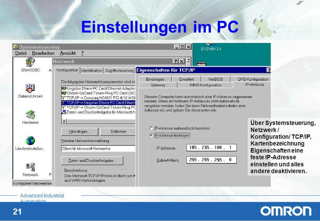 Einstellungen im PCÜber Systemsteuerung, Netzwerk / Konfiguration/ TCP/IP, Kartenbezeichnung.
