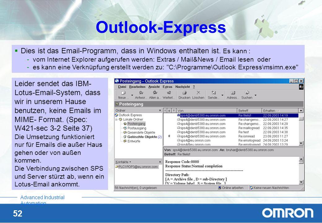 Outlook-ExpressDies ist das Email-Programm, dass in Windows enthalten ist. Es kann :