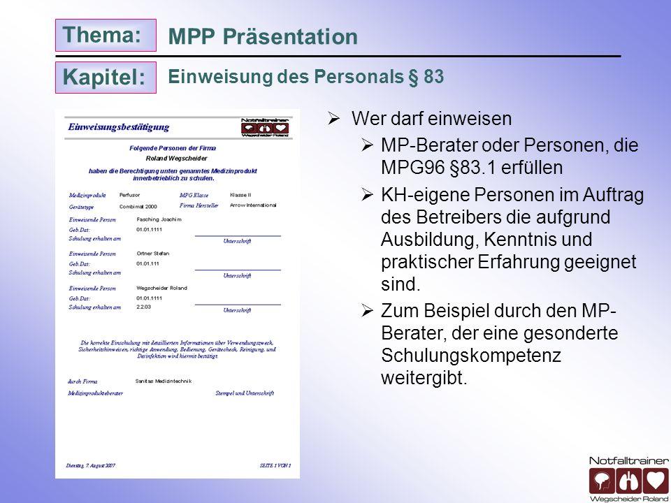 MPP Präsentation Einweisung des Personals § 83 Wer darf einweisen