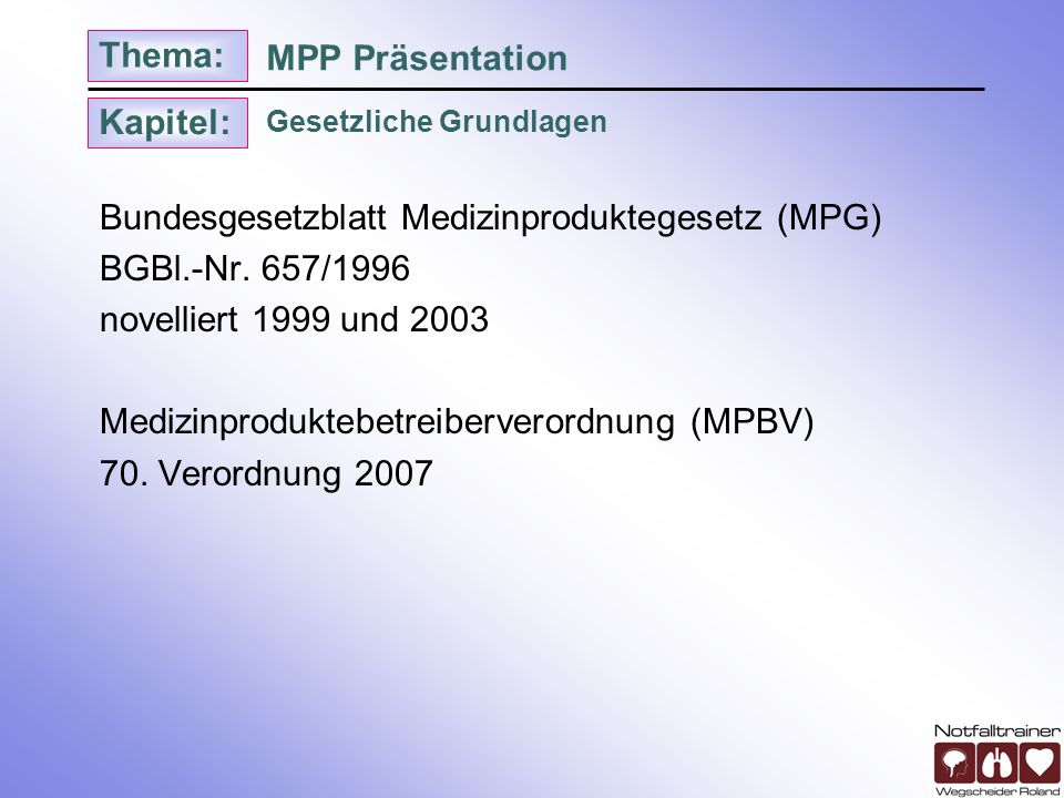 Bundesgesetzblatt Medizinproduktegesetz (MPG) BGBl.-Nr. 657/1996