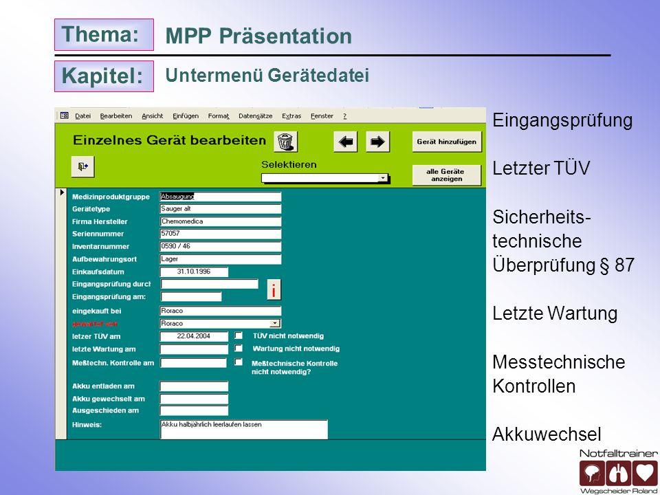 MPP Präsentation Untermenü Gerätedatei Eingangsprüfung Letzter TÜV