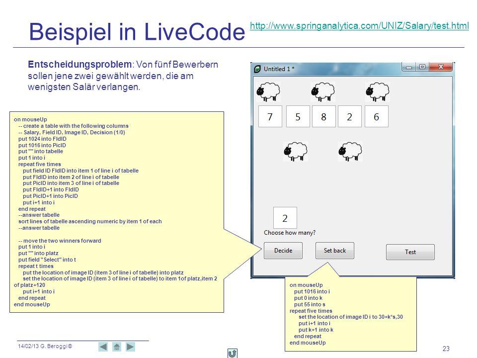 Beispiel in LiveCode http://www.springanalytica.com/UNIZ/Salary/test.html.