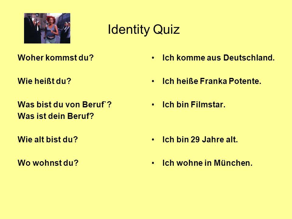 Identity Quiz Woher kommst du Wie heißt du Was bist du von Beruf`