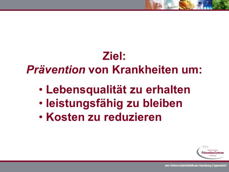 Ziel: Prävention von Krankheiten um: