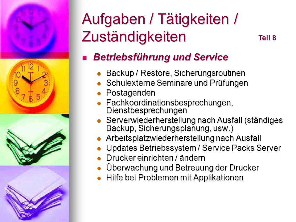 Aufgaben / Tätigkeiten / Zuständigkeiten