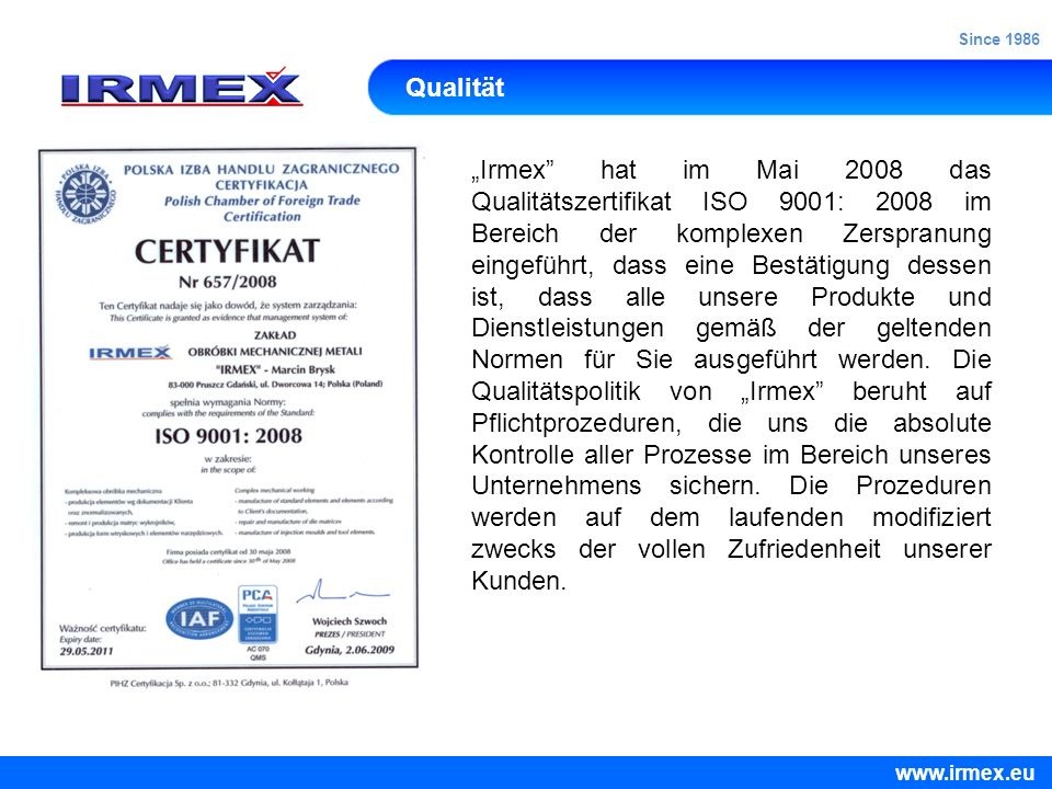 Since 1986 Qualität.
