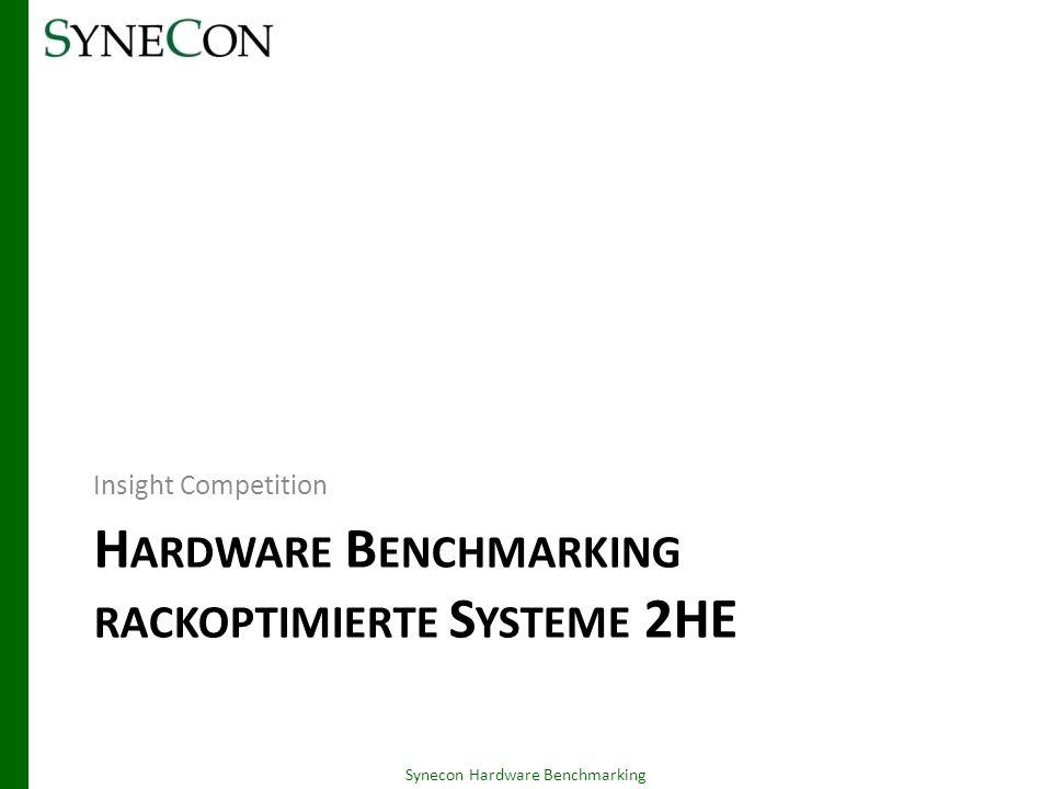 Hardware Benchmarking rackoptimierte Systeme 2HE