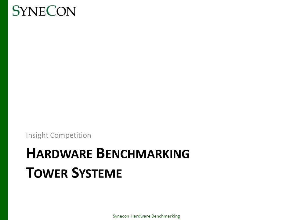 Hardware Benchmarking Tower Systeme