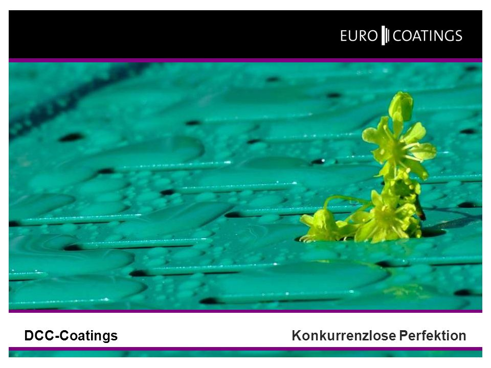 DCC-Coatings Konkurrenzlose Perfektion