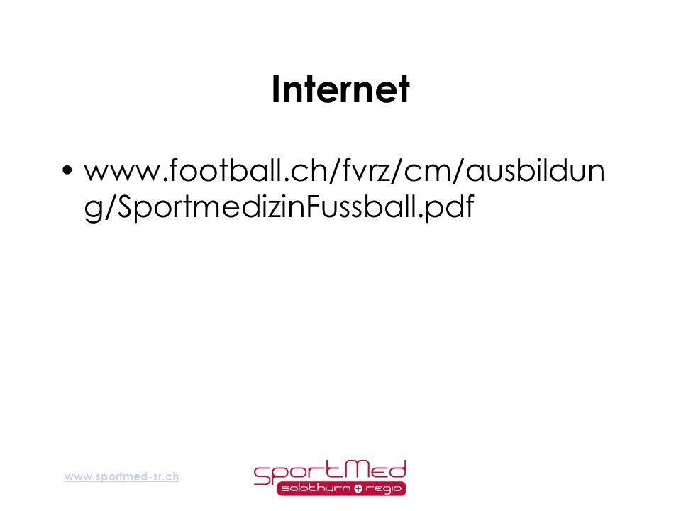 Internet www.football.ch/fvrz/cm/ausbildung/SportmedizinFussball.pdf