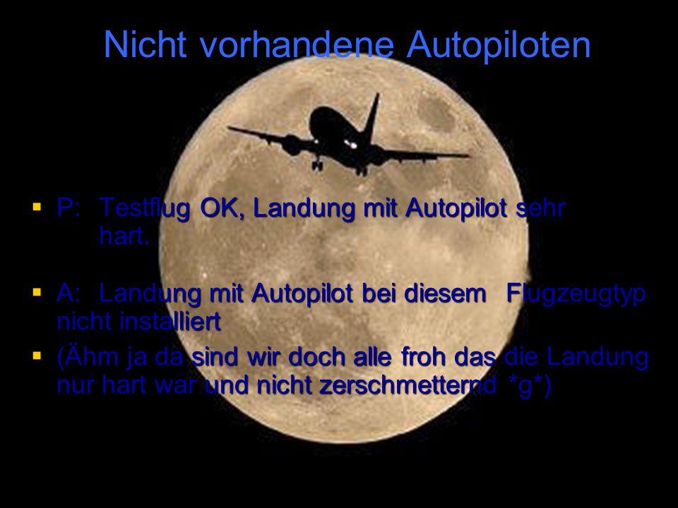 Nicht vorhandene Autopiloten