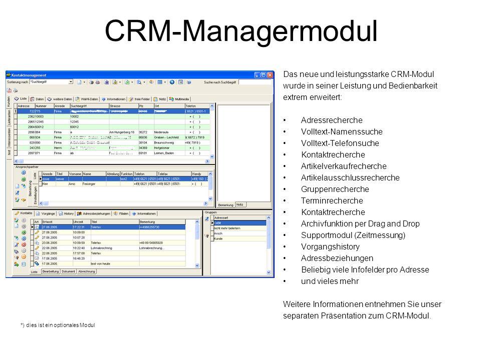 CRM-Managermodul Das neue und leistungsstarke CRM-Modul
