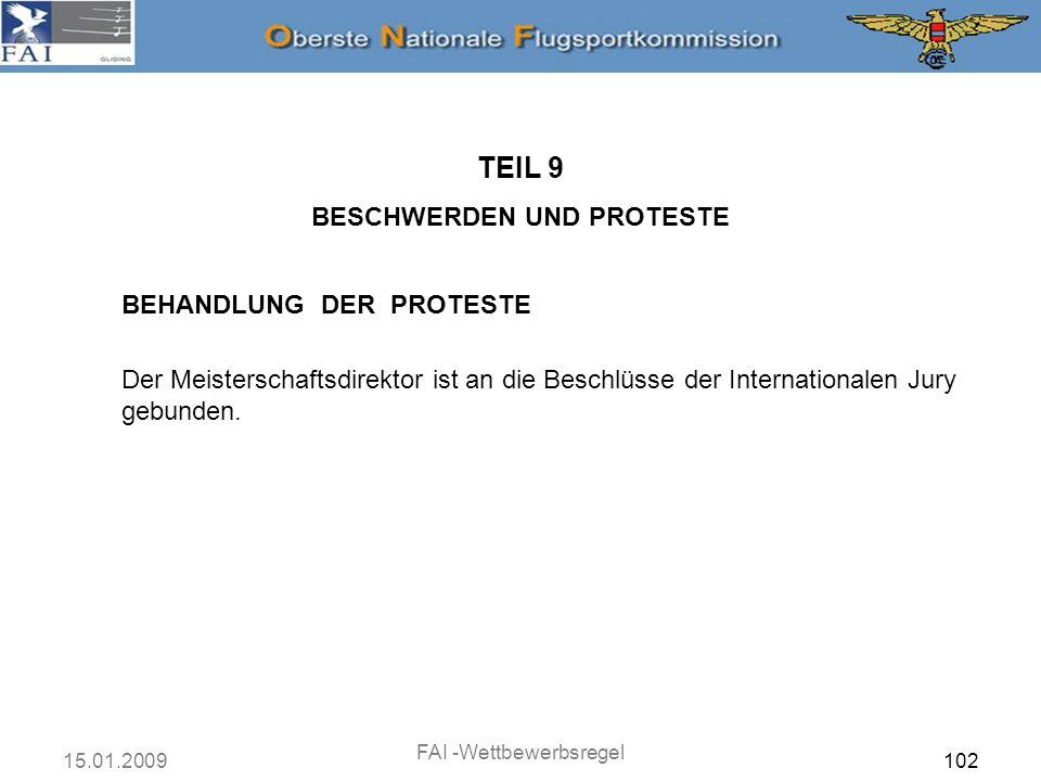 TEIL 9 BESCHWERDEN UND PROTESTE BEHANDLUNG DER PROTESTE