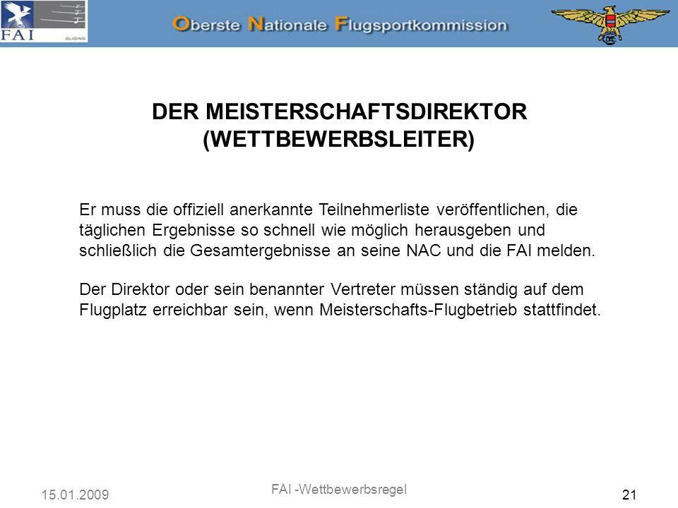 DER MEISTERSCHAFTSDIREKTOR (WETTBEWERBSLEITER)