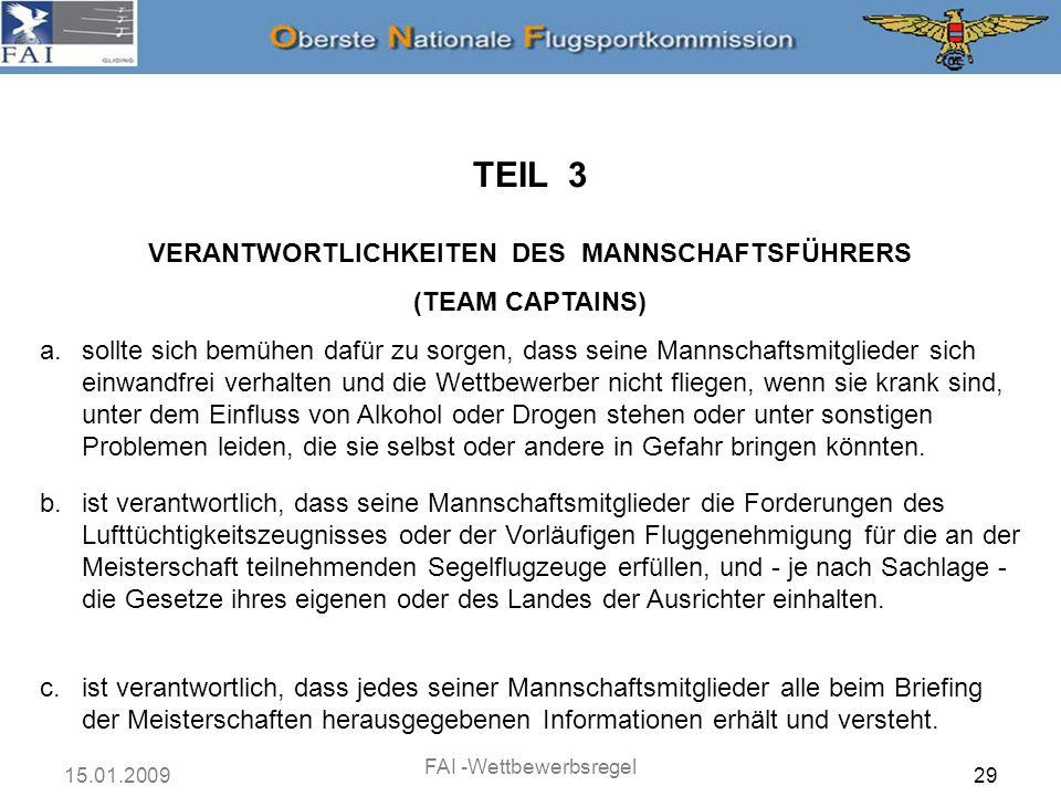 VERANTWORTLICHKEITEN DES MANNSCHAFTSFÜHRERS