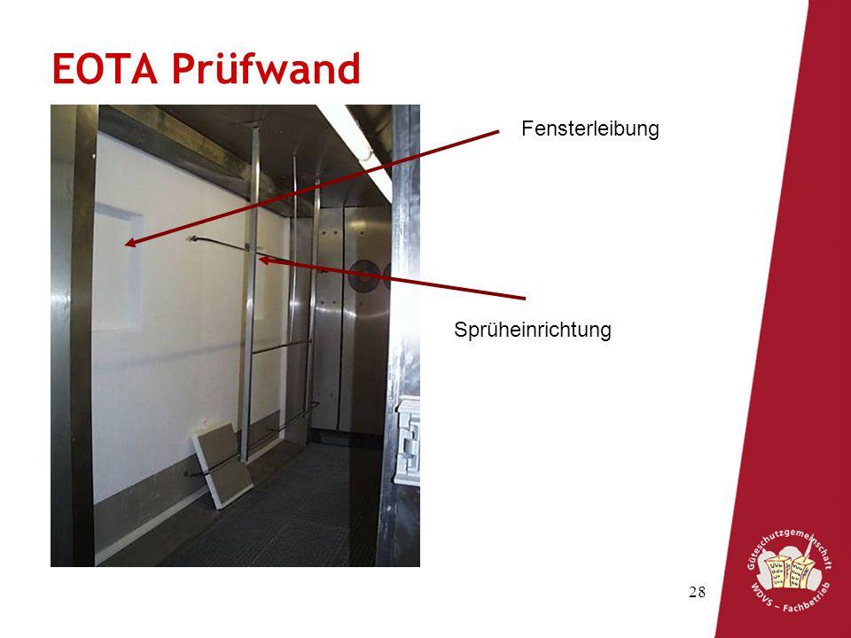 EOTA Prüfwand Fensterleibung Sprüheinrichtung
