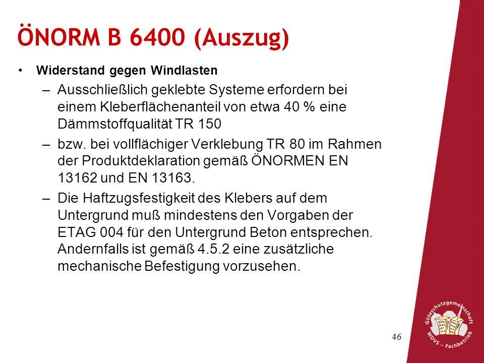 ÖNORM B 6400 (Auszug) Widerstand gegen Windlasten.