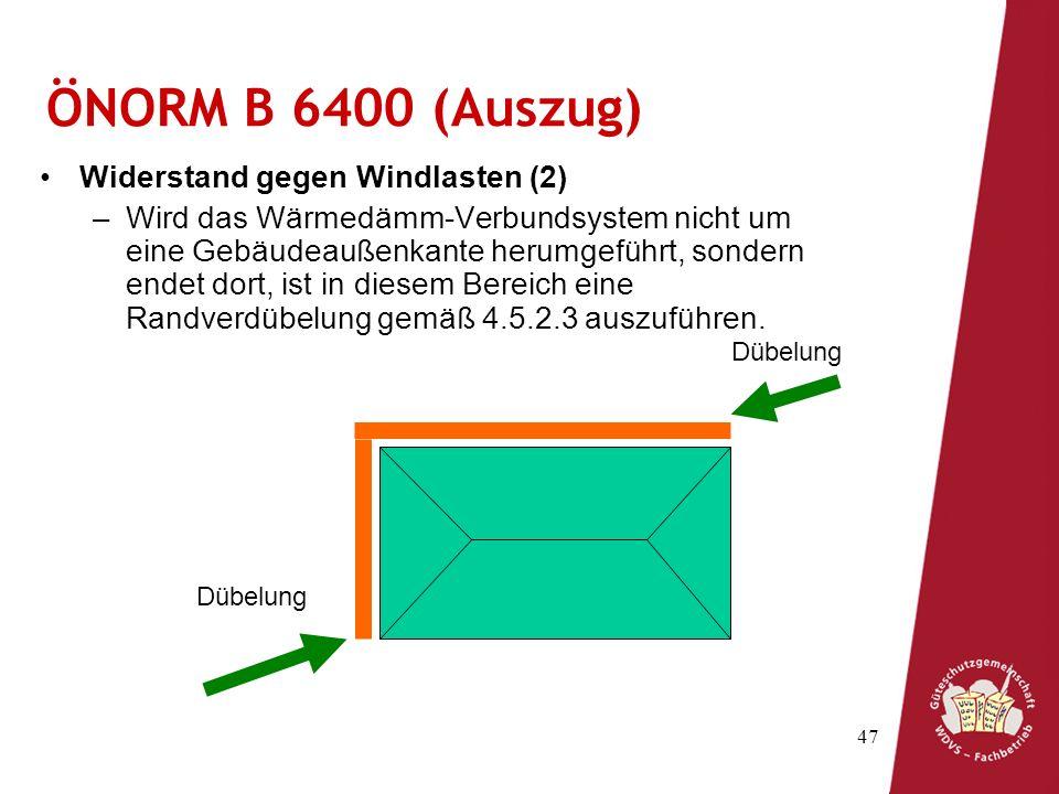 ÖNORM B 6400 (Auszug) Widerstand gegen Windlasten (2)