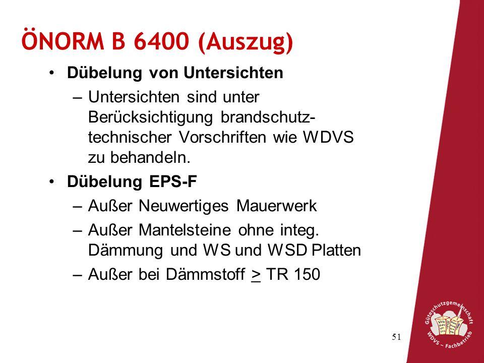 ÖNORM B 6400 (Auszug) Dübelung von Untersichten