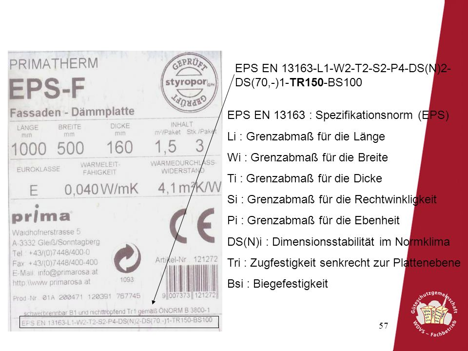 EPS EN 13163-L1-W2-T2-S2-P4-DS(N)2-DS(70,-)1-TR150-BS100