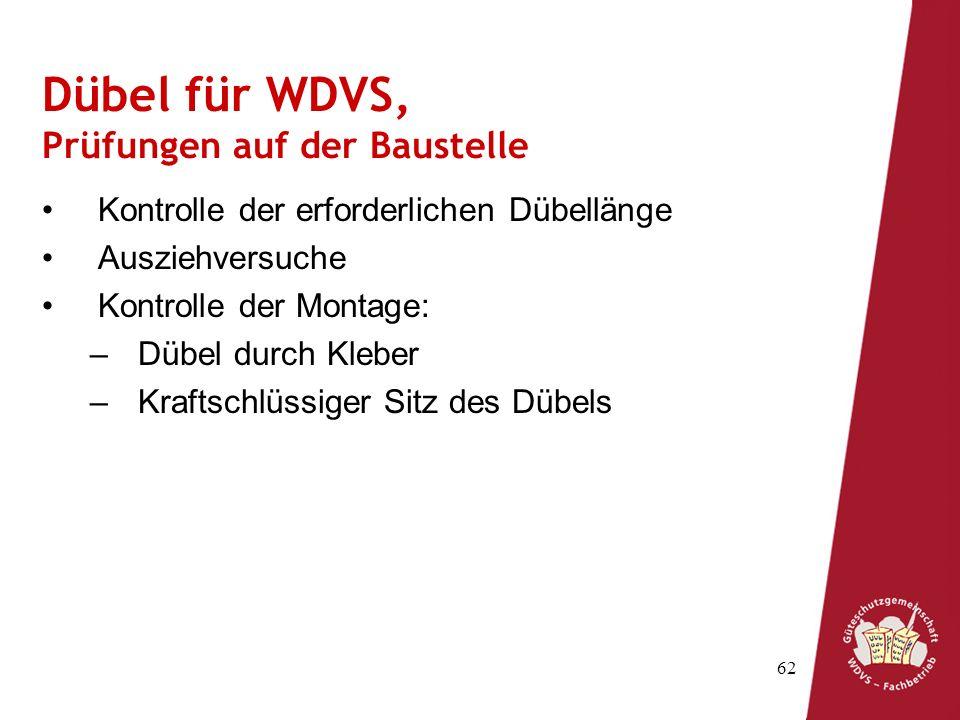 Dübel für WDVS, Prüfungen auf der Baustelle