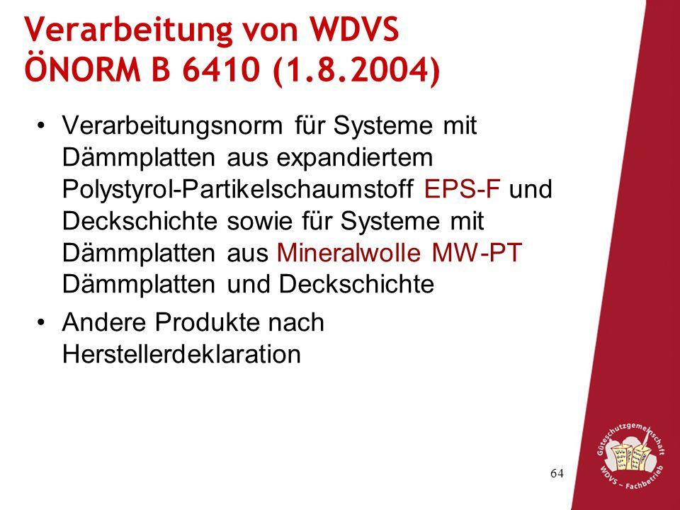 Verarbeitung von WDVS ÖNORM B 6410 (1.8.2004)