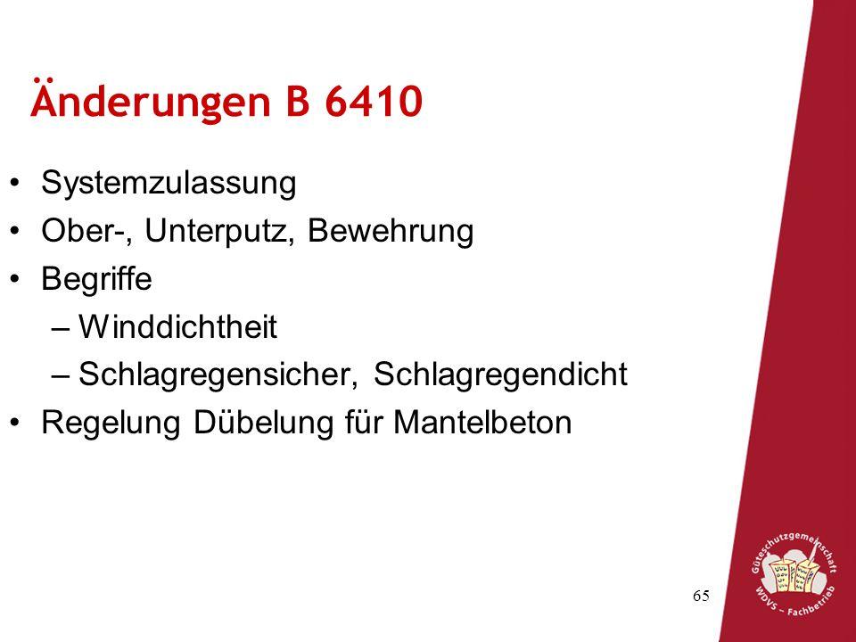 Änderungen B 6410 Systemzulassung Ober-, Unterputz, Bewehrung Begriffe