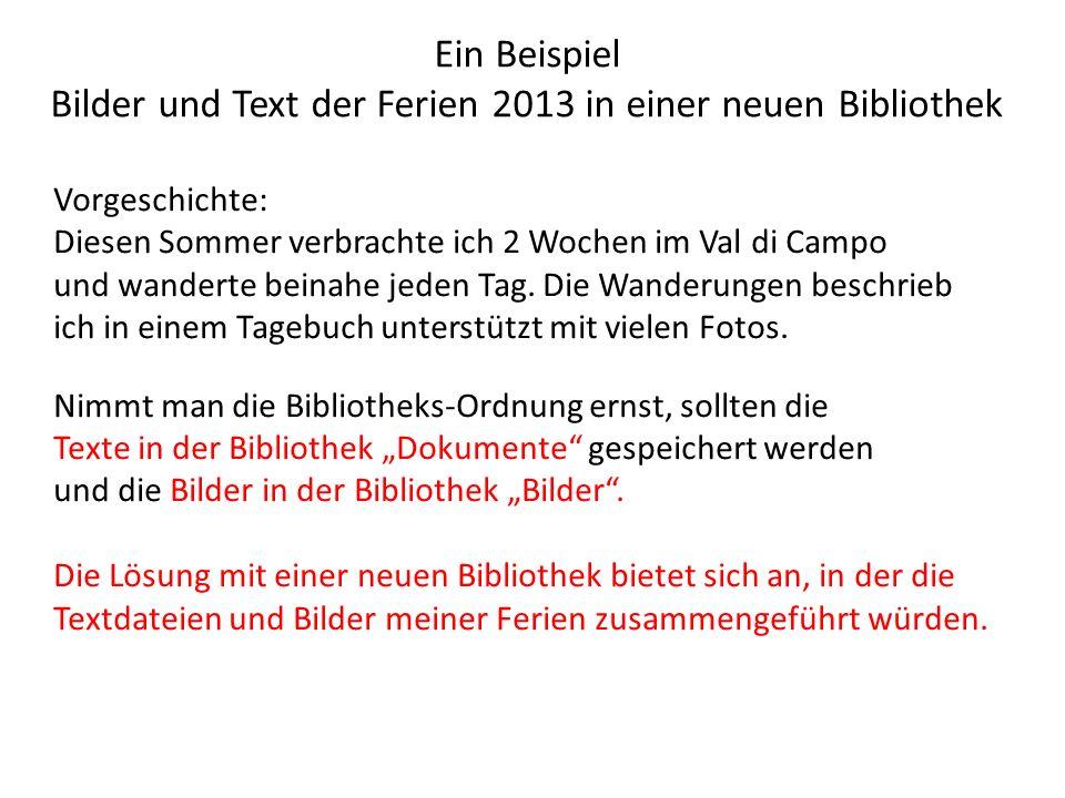 Ein Beispiel Bilder und Text der Ferien 2013 in einer neuen Bibliothek