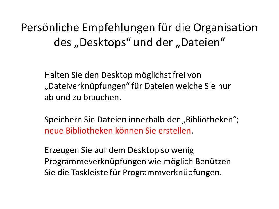"""Persönliche Empfehlungen für die Organisation des """"Desktops und der """"Dateien"""