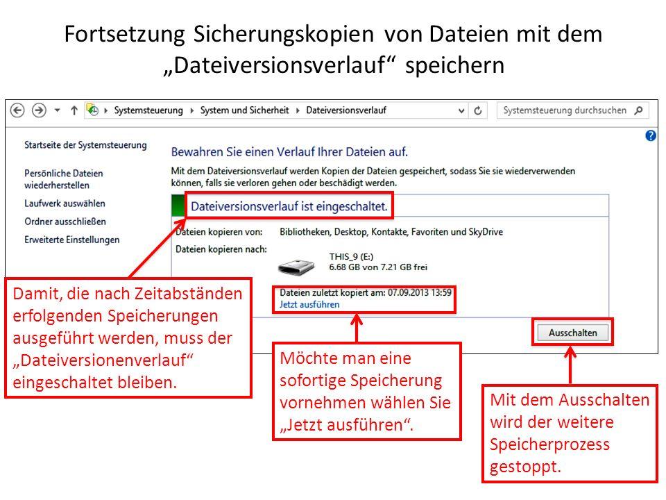 """Fortsetzung Sicherungskopien von Dateien mit dem """"Dateiversionsverlauf speichern"""