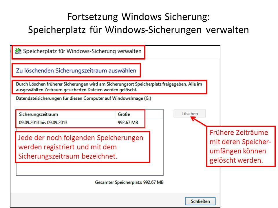 Fortsetzung Windows Sicherung: Speicherplatz für Windows-Sicherungen verwalten