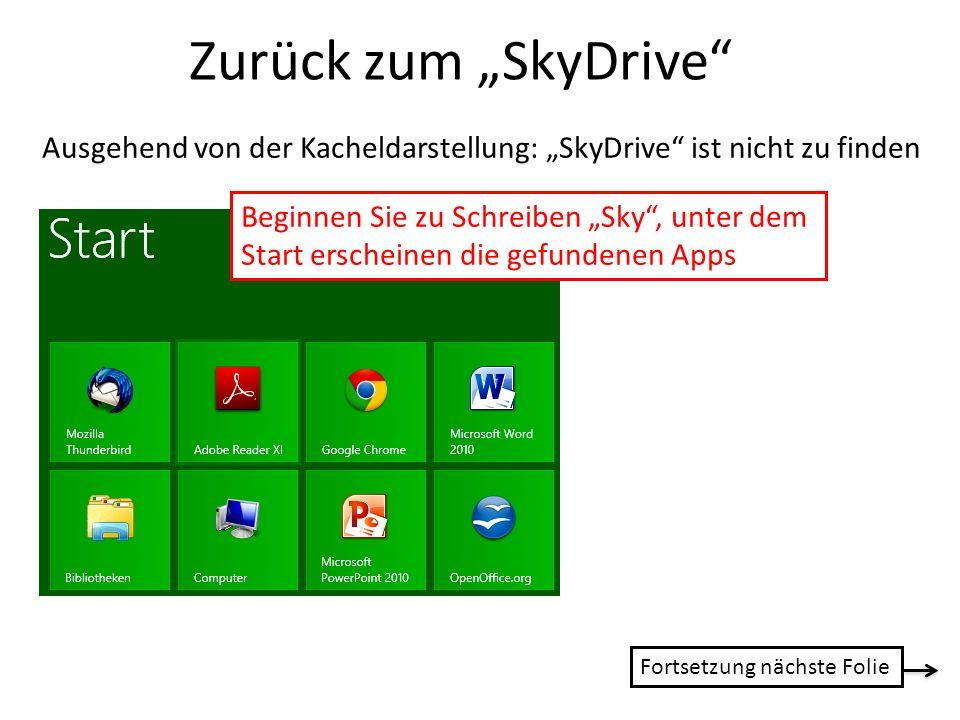 """Zurück zum """"SkyDrive Ausgehend von der Kacheldarstellung: """"SkyDrive ist nicht zu finden."""