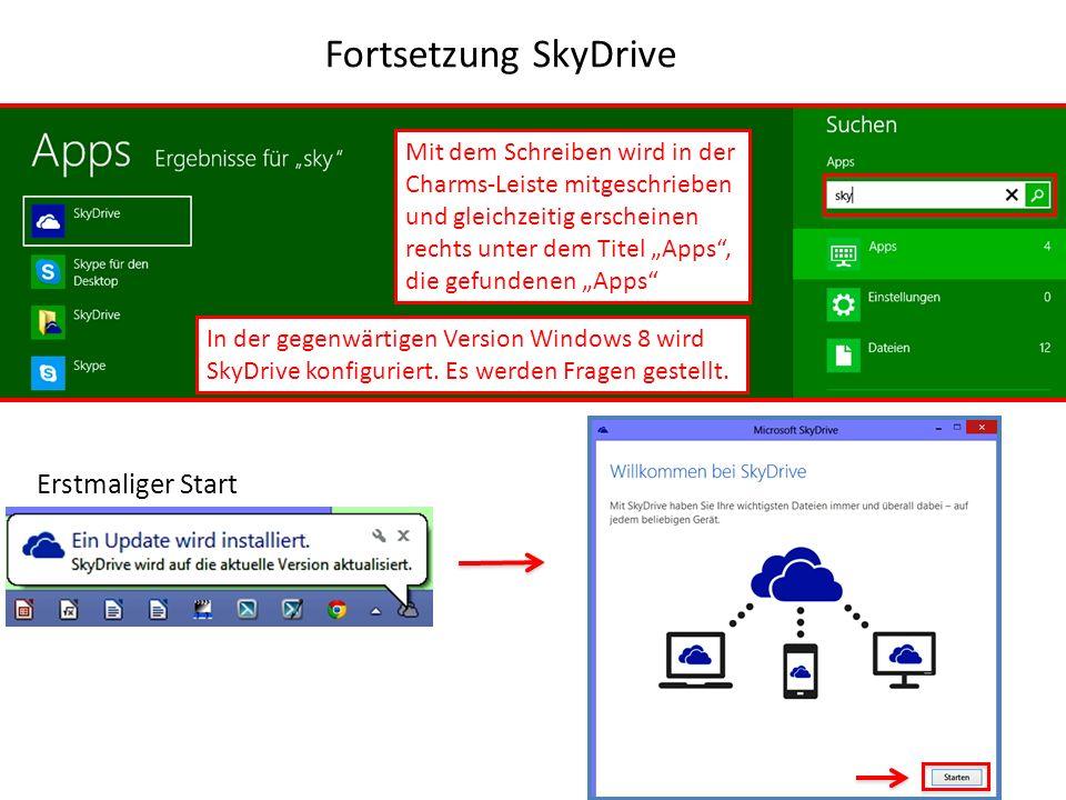 Fortsetzung SkyDrive Erstmaliger Start