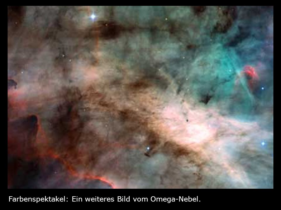 Farbenspektakel: Ein weiteres Bild vom Omega-Nebel.