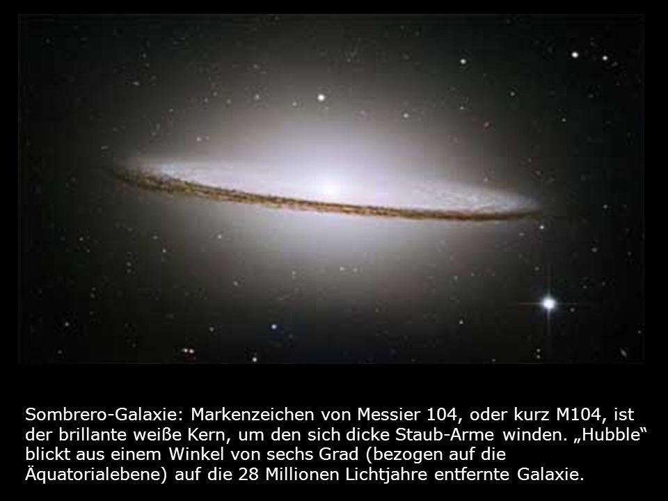 Sombrero-Galaxie: Markenzeichen von Messier 104, oder kurz M104, ist der brillante weiße Kern, um den sich dicke Staub-Arme winden.