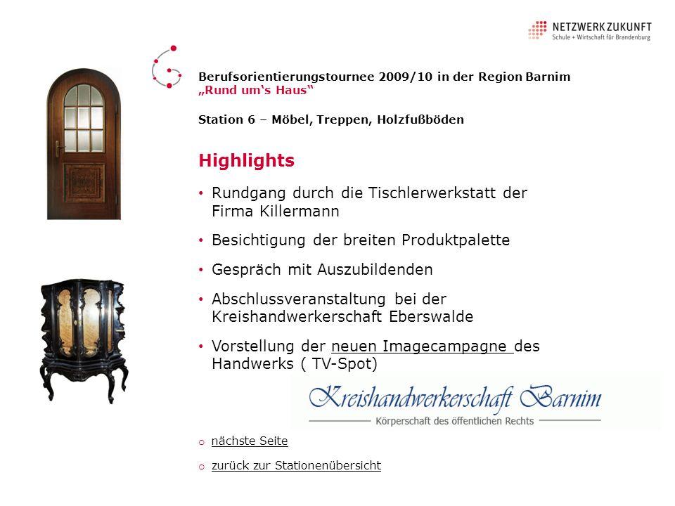 Highlights Rundgang durch die Tischlerwerkstatt der Firma Killermann