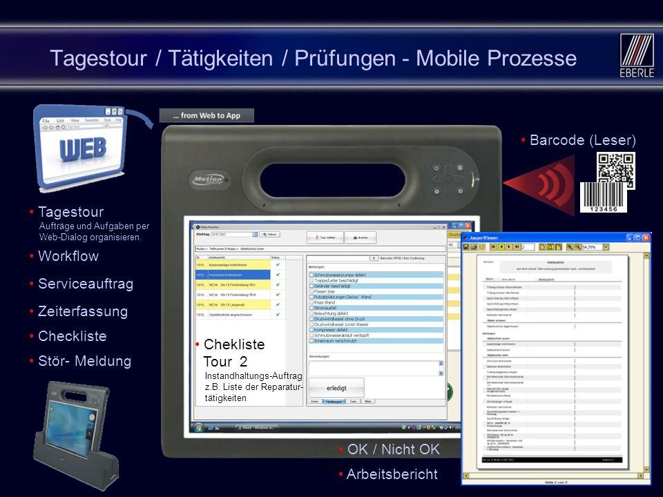 Tagestour / Tätigkeiten / Prüfungen - Mobile Prozesse