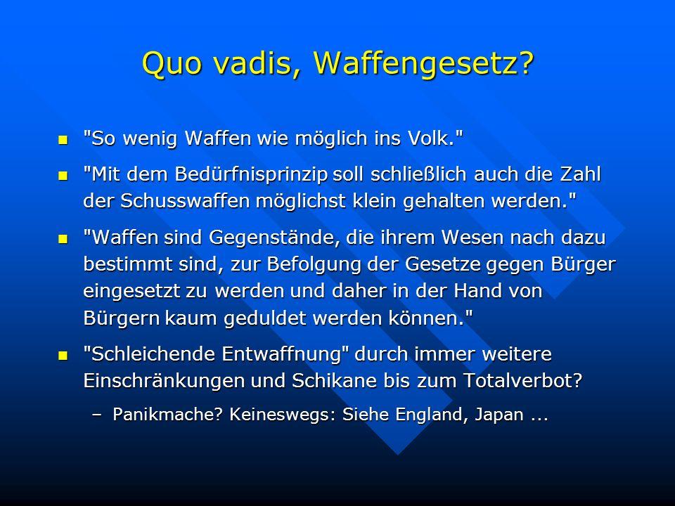 Quo vadis, Waffengesetz