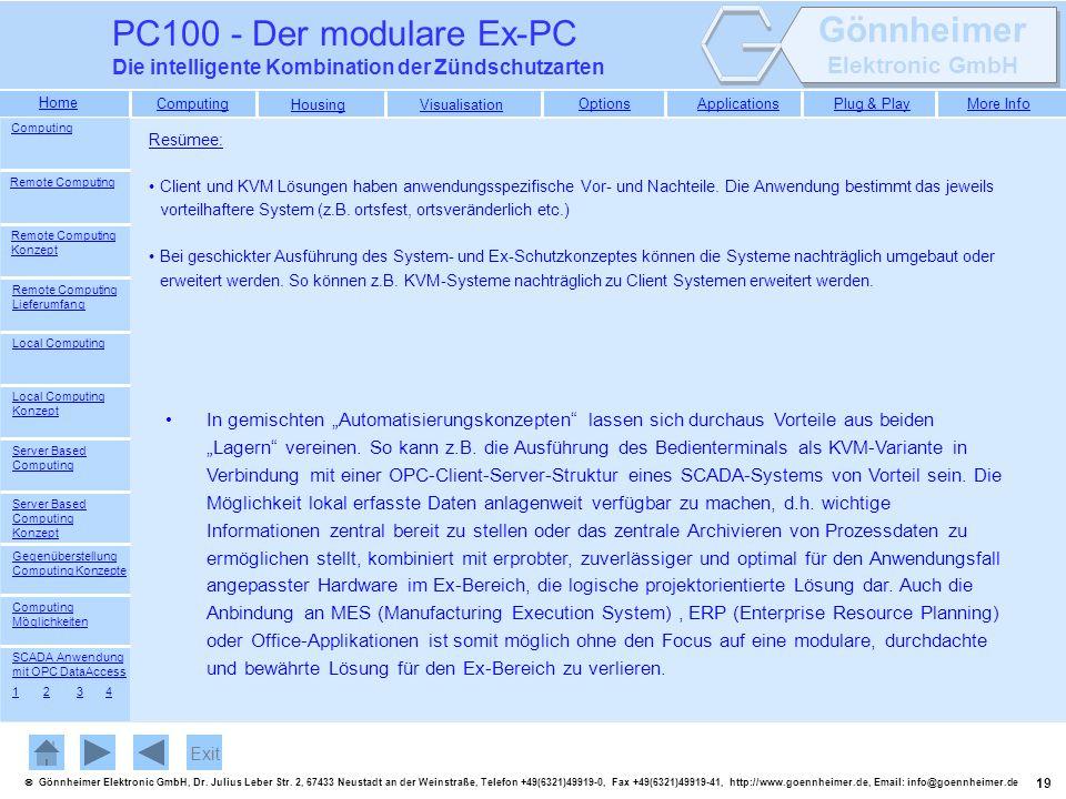 PC100 - Der modulare Ex-PC Die intelligente Kombination der Zündschutzarten. Computing. Resümee: