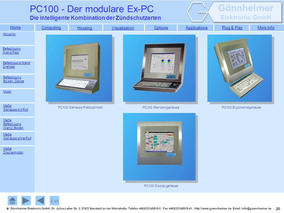 PC100 Gehäuse Platzoptimiert