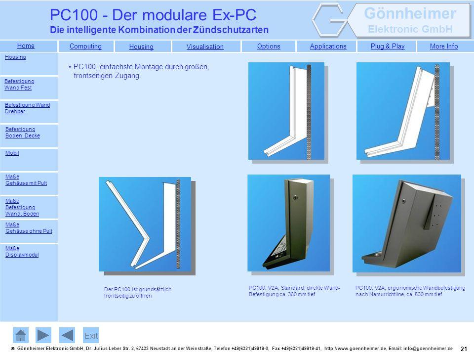 PC100 - Der modulare Ex-PC Die intelligente Kombination der Zündschutzarten. Housing. PC100, einfachste Montage durch großen, frontseitigen Zugang.