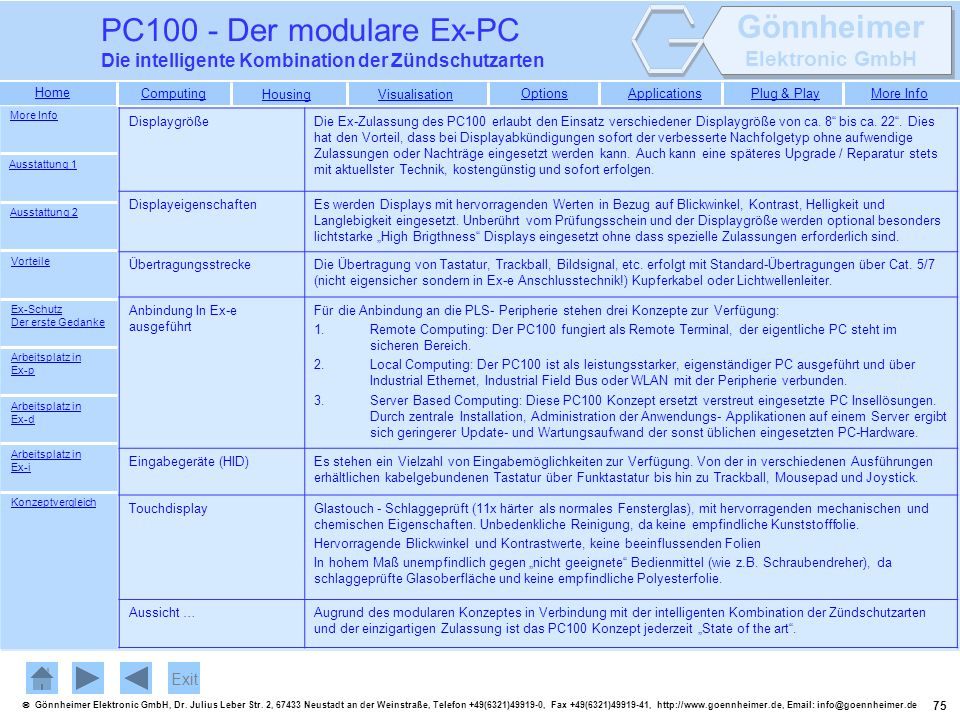 PC100 - Der modulare Ex-PC Die intelligente Kombination der Zündschutzarten. More Info. Displaygröße.
