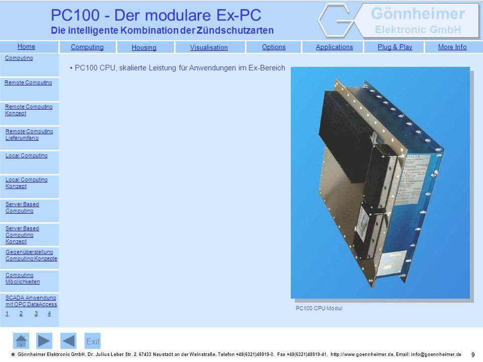 PC100 - Der modulare Ex-PC Die intelligente Kombination der Zündschutzarten. Computing. PC100 CPU, skalierte Leistung für Anwendungen im Ex-Bereich.