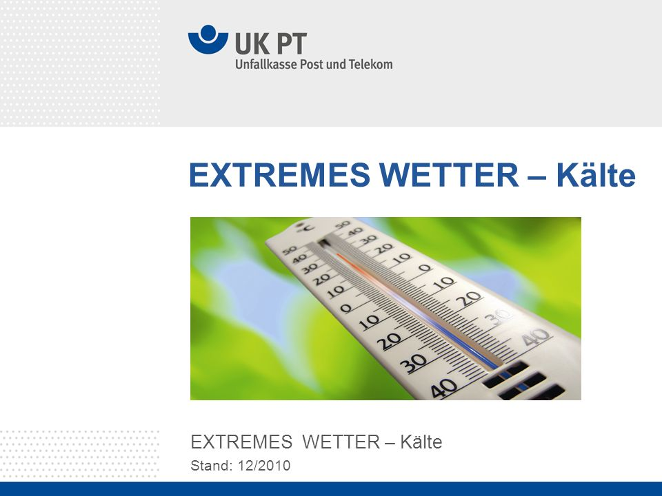 EXTREMES WETTER – Kälte