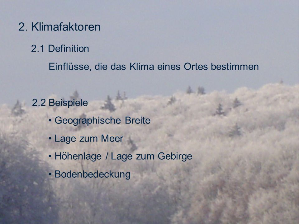 2. Klimafaktoren 2.1 Definition