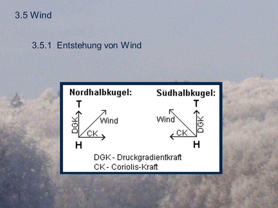 3.5 Wind 3.5.1 Entstehung von Wind