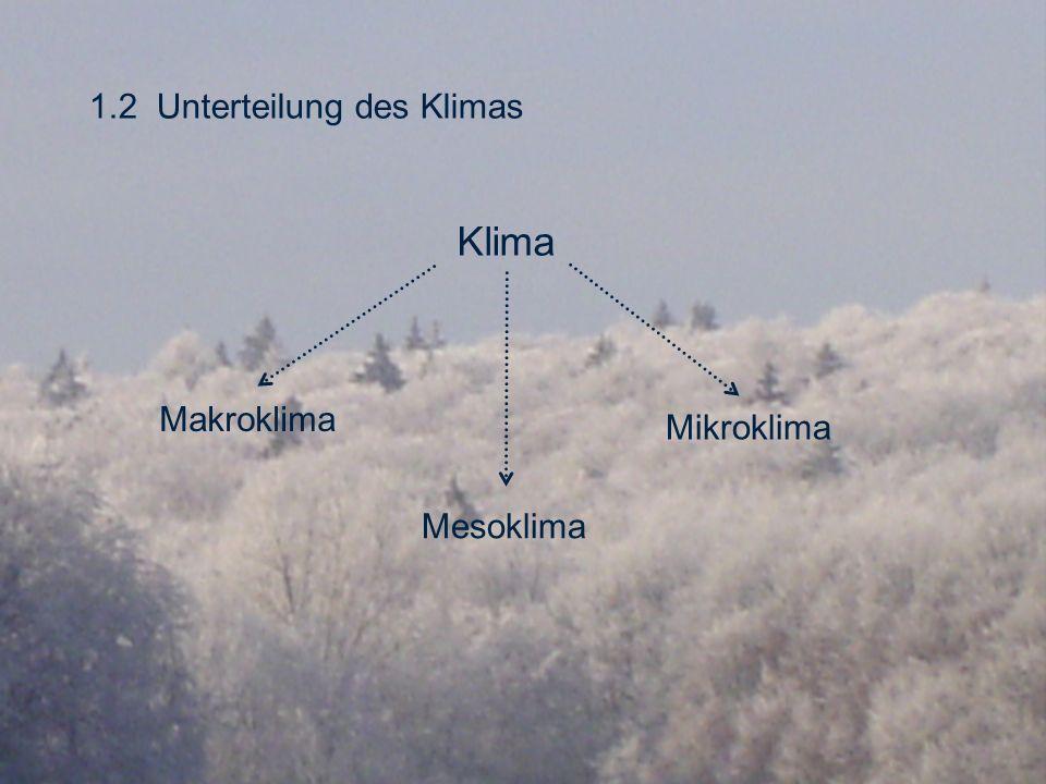 1.2 Unterteilung des Klimas