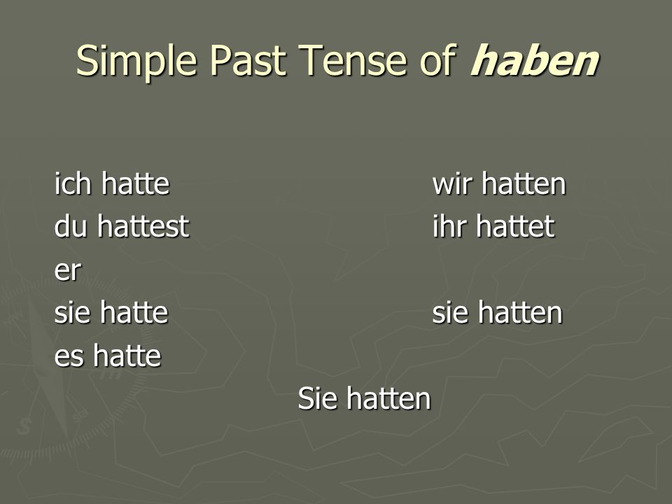 Simple Past Tense of haben